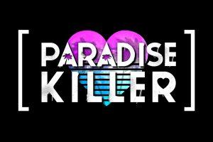 بازی Paradise Killer