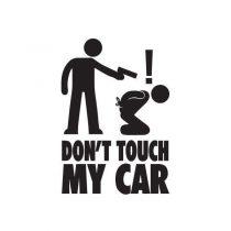 استیکر خودرو طرح Dont Touch My Car کد 8002